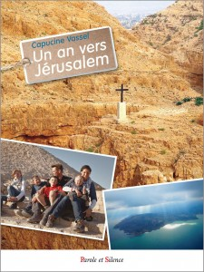 Un an vers Jérusalem