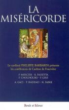 La miséricorde : les conférences de Carême de Fourvière