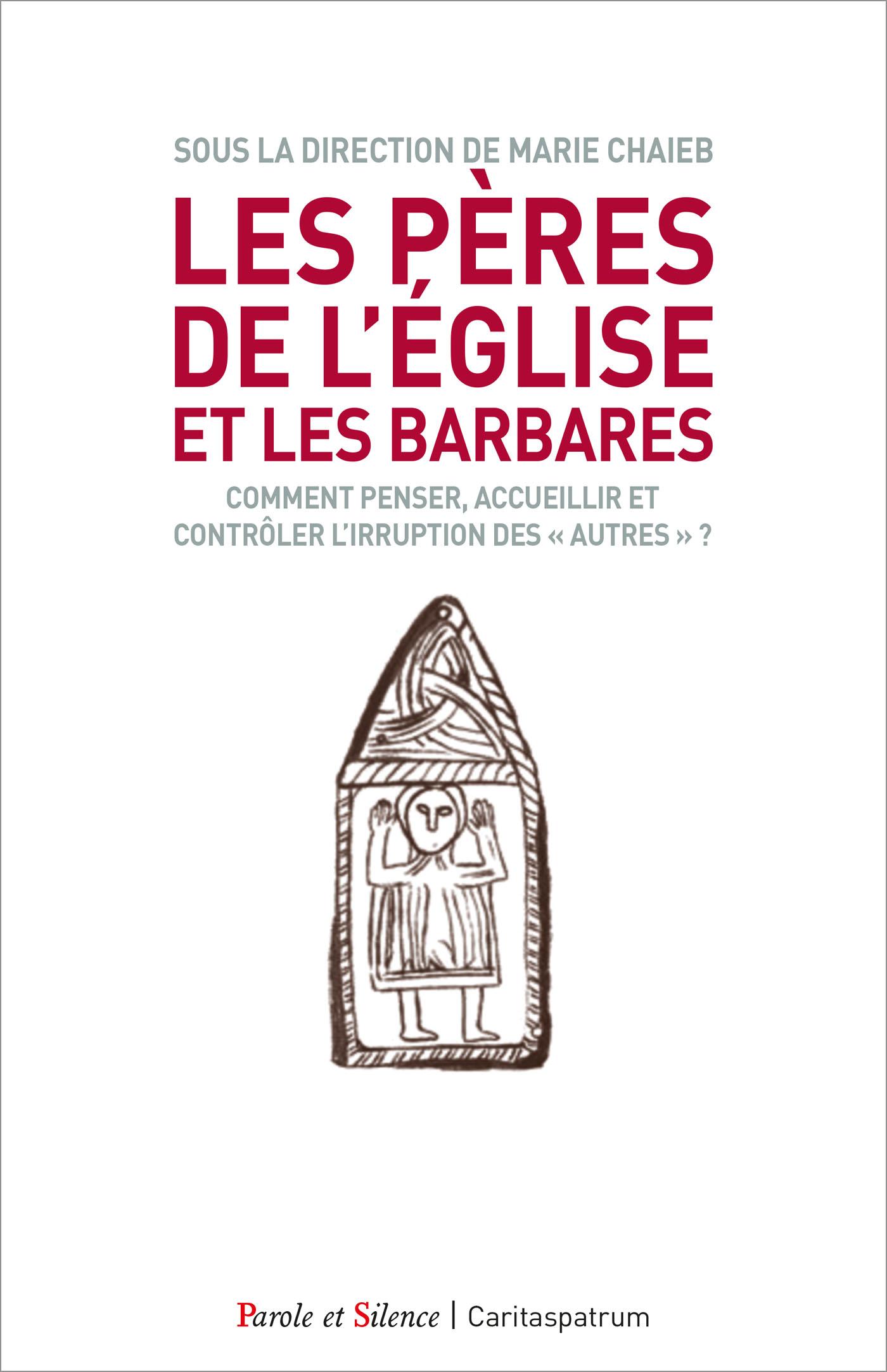 Les Pères de l'Église et les barbares