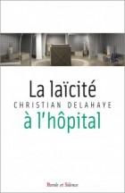 La laïcité à l'hôpital