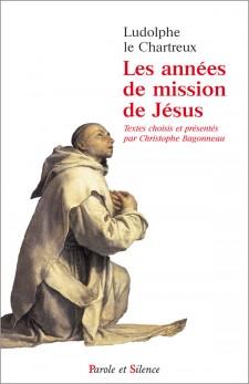 Les années de mission de Jésus