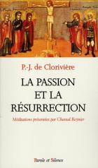 La passion et la résurrection
