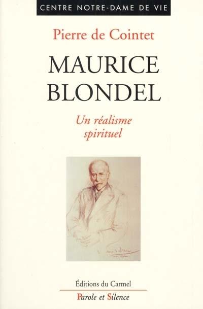 Maurice Blondel : un réalisme spirituel