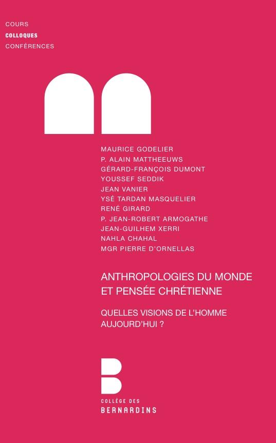 Anthropologies du monde et pensée chrétienne