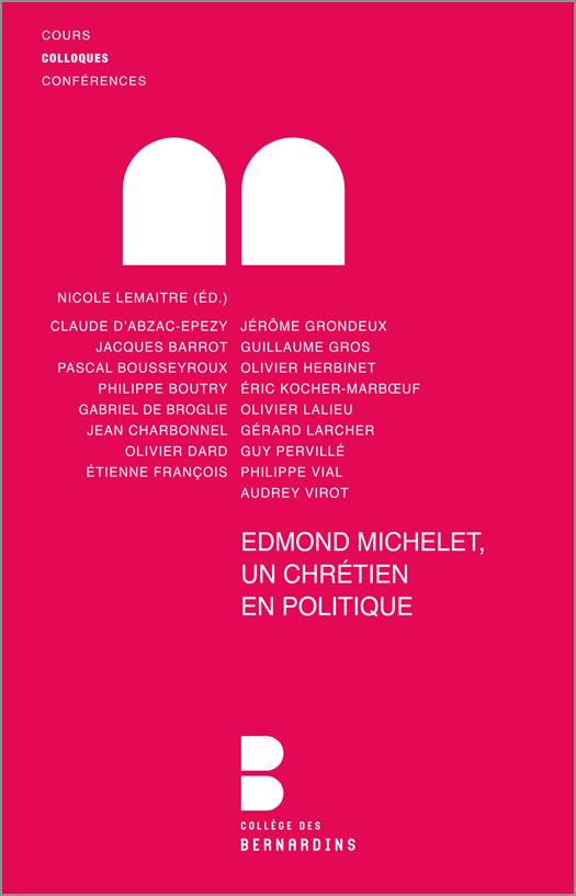 Edmond Michelet, un chrétien en politique