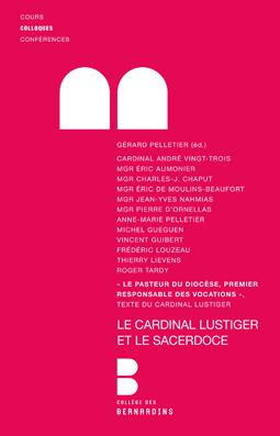 Le cardinal Lustiger et le sacerdoce