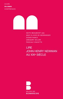 Lire John Henry Newman au XXIe siècle