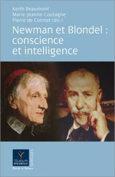 Newman et Blondel: conscience et intelligence