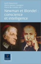 Newman et Blondel: conscience et intelligence