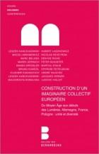 Construction d'un imaginaire collectif européen