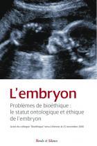 L'embryon : problèmes de bioéthique