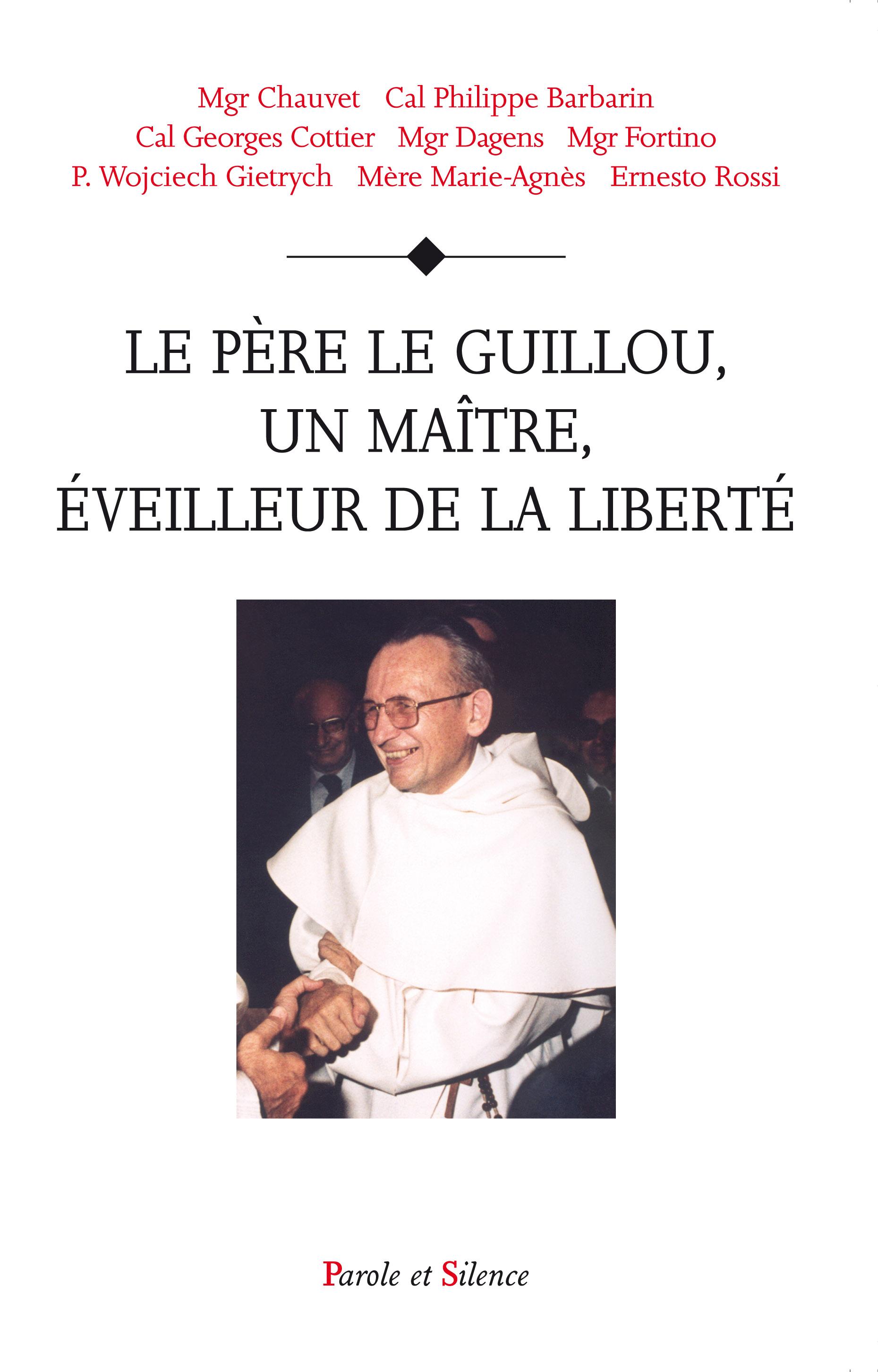 Le père Le Guillou, un maître éveilleur de la liberté