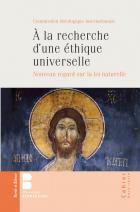 À la recherche d'une éthique universelle