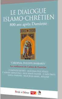 Le dialogue islamo-chrétien