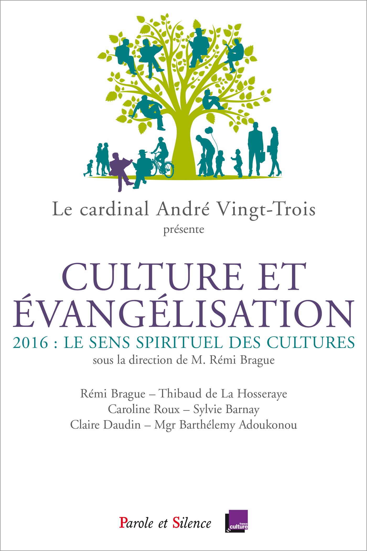 Culture et évangélisation. Le sens spirituel des cultures