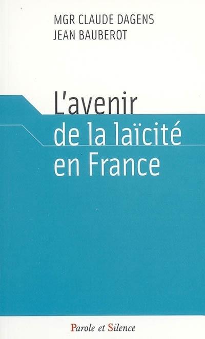 L'avenir de la laïcité en France