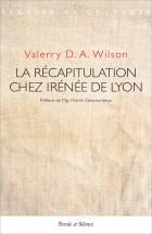 La récapitulation chez Irénée de Lyon
