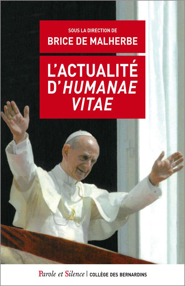 L'actualité d'Humanae Vitae