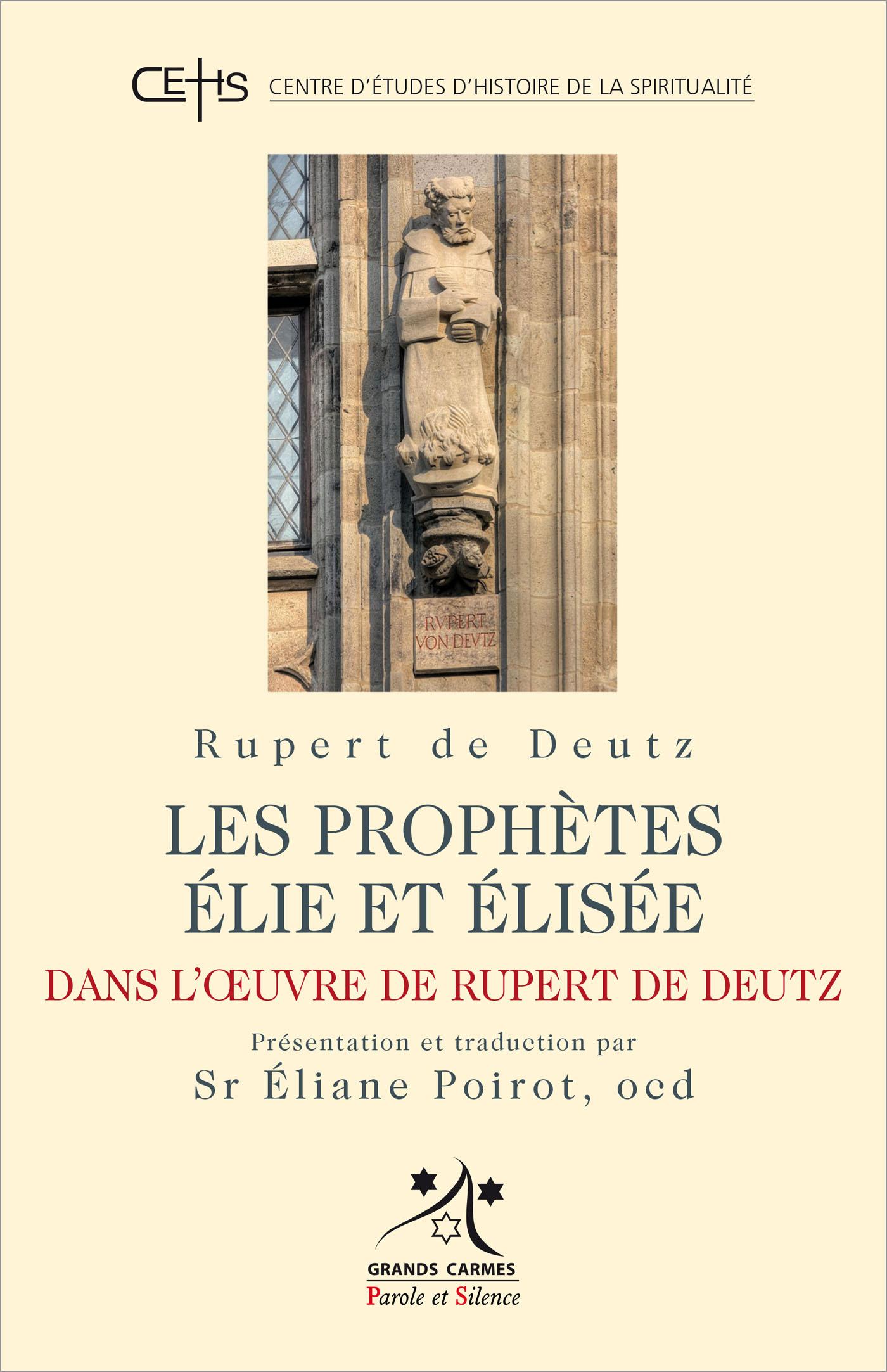 Les prophètes Elie et Elisée dans l'œuvre de Rupert De Deutz