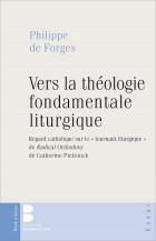 Vers la théologie fondamentale liturgique