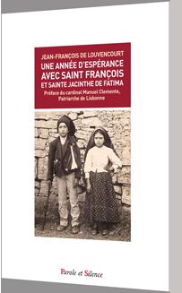 Une année d'espérance avec saint François et sainte Jacinthe de Fatima