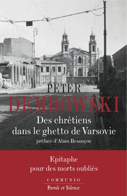 Des chrétiens dans le ghetto de Varsovie