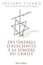 Des ténèbres d'Auschwitz à la lumière du Christ