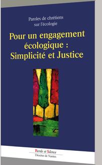 Pour un engagement �cologique : simplicit� et justice