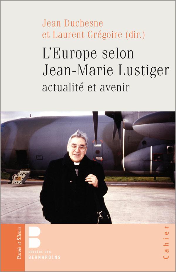 L'Europe selon Jean-Marie Lustiger