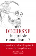 Incurable romantisme ?
