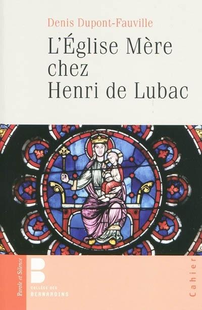Eglise Mère chez Henri de Lubac (l')
