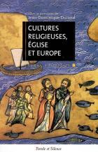 Cultures religieuses, Eglises et Europe : actes du colloque de Lyon, 8-10 juin 2006