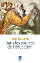 Aller aux sources de l'éducation