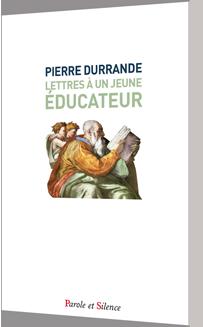 LETTRES A UN JEUNE EDUCATEUR - POCHE