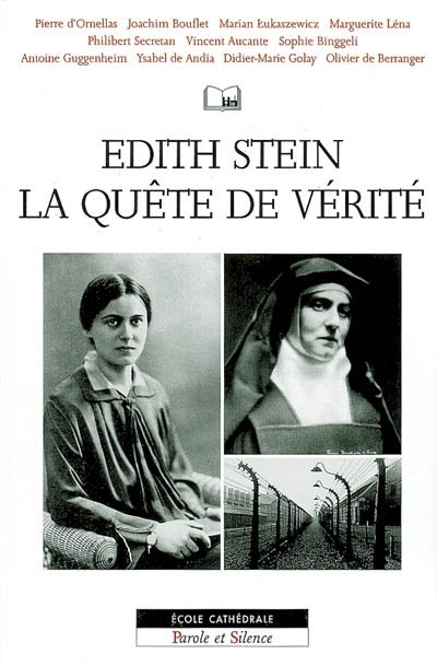 Edith Stein, la quête de vérité
