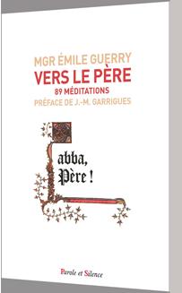 Vers le Père : 89 méditations