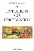 Entretiens sur l'incarnation