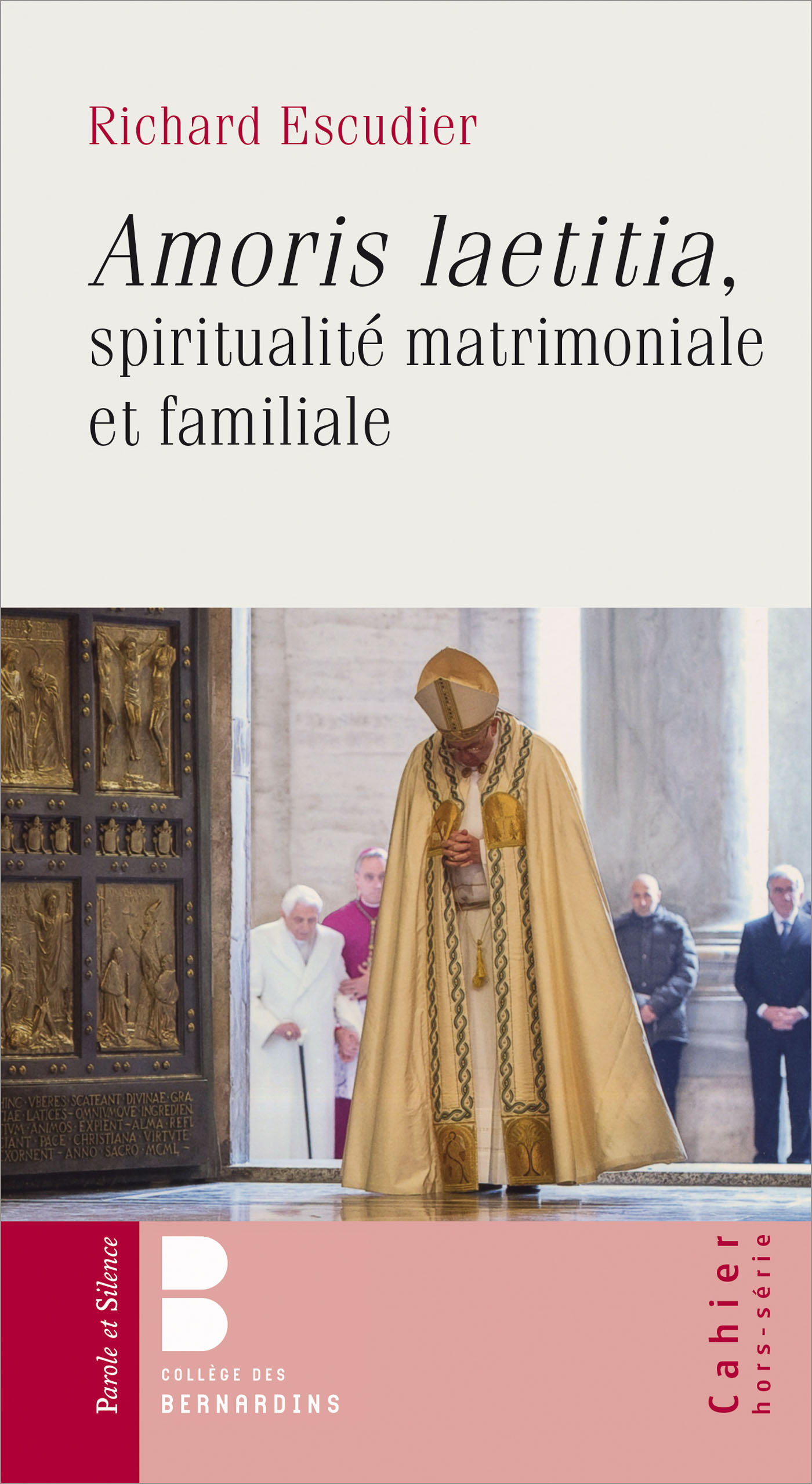 Amoris Laetitia : Spiritualité matrimoniale et familiale