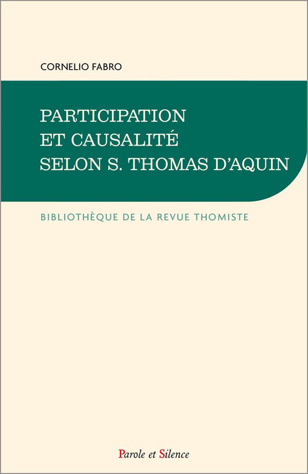 Participation et causalité selon saint Thomas