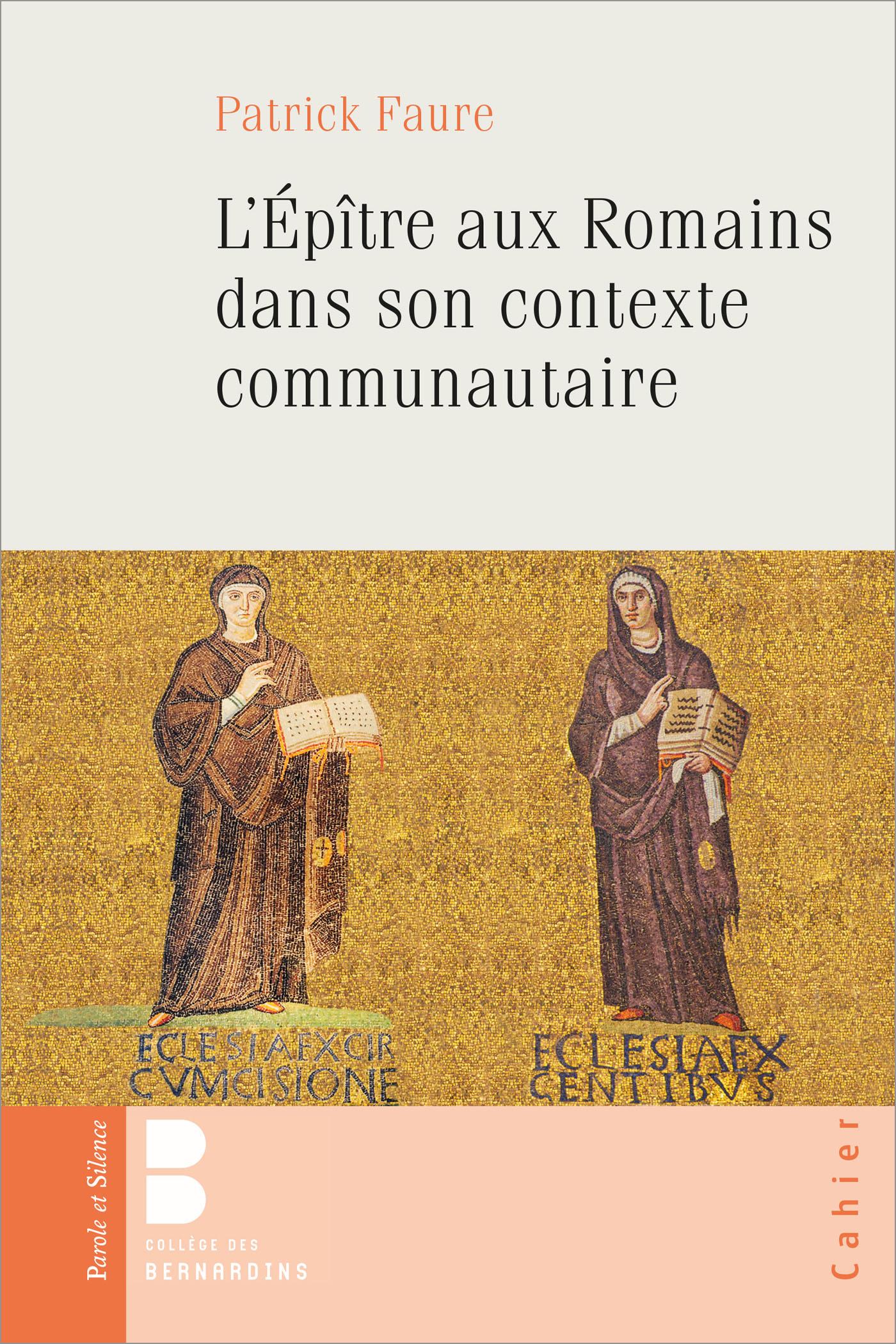 L'Epître aux Romains dans son contexte communautaire