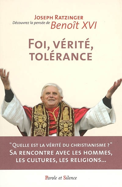 Foi, vérité, tolérance