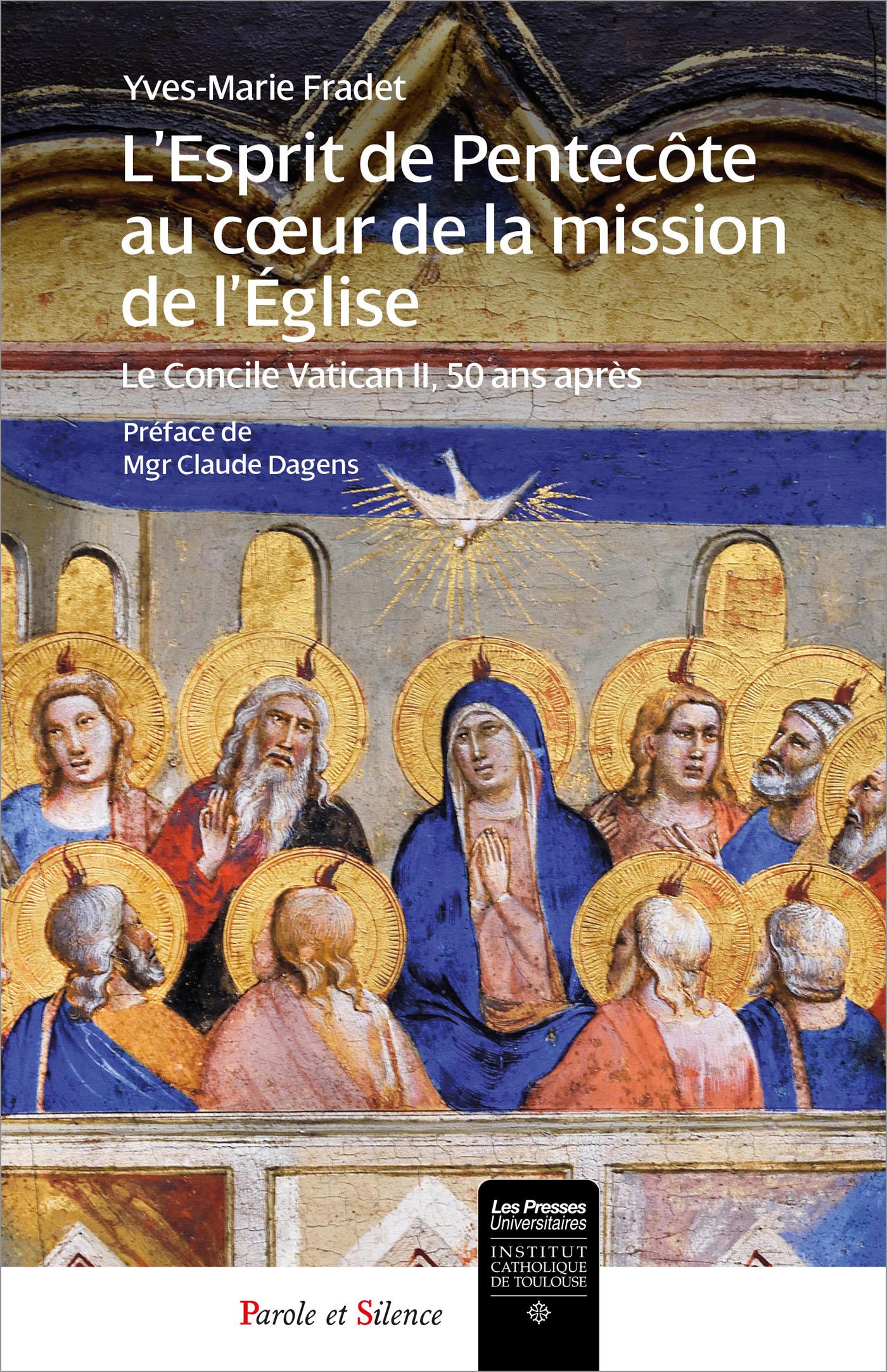 L'Esprit de Pentecôte au coeur de la Mission de l'Eglise