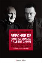 Réponse de Maurice Zundel à Albert Camus