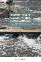 Maurice Zundel, le passeur de gué