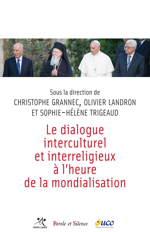 Le dialogue interculturel et interreligieux à l'heure de la mondialisation
