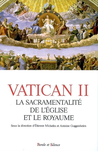 Vatican II : la sacramentalité de l'Eglise et le Royaume