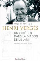 Henri Vergès, un chrétien dans la maison de l'islam