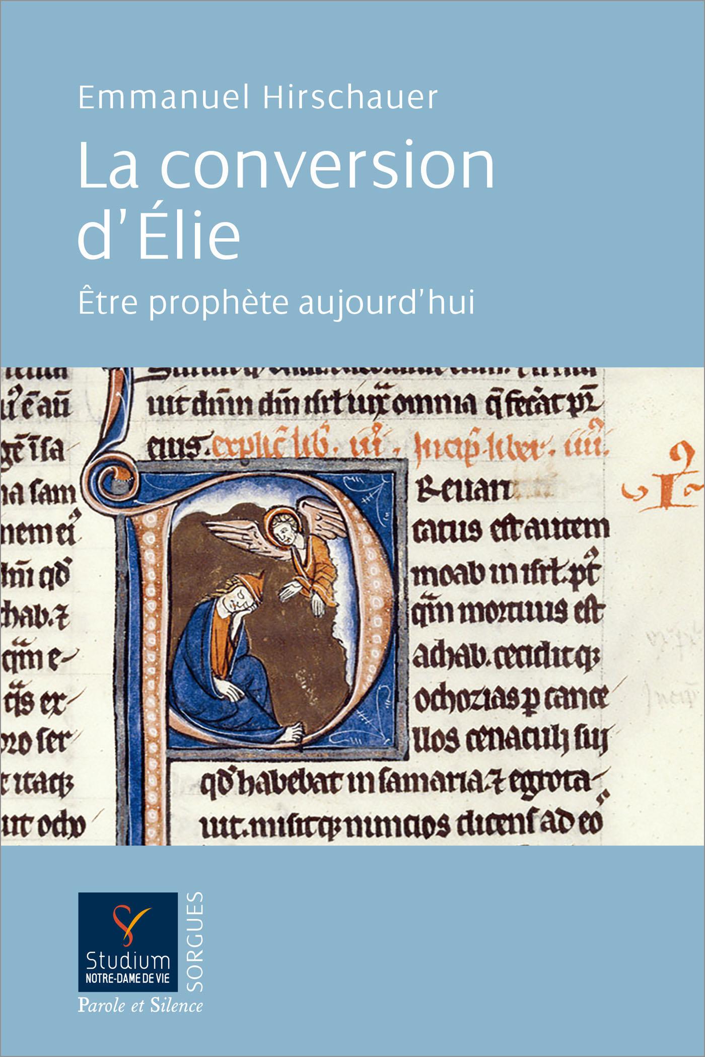 La conversion d'Elie