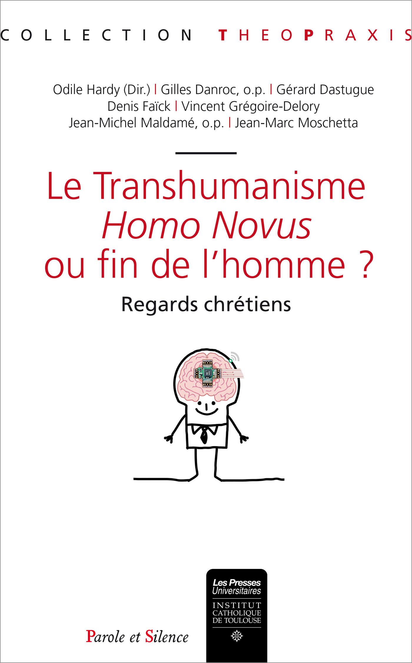 Le Transhumanisme : Homo Novus ou fin de l'Homme ?