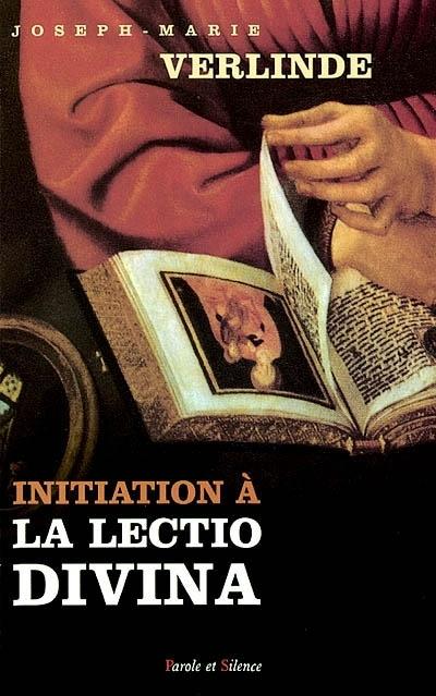 Initiation à la lectio divina